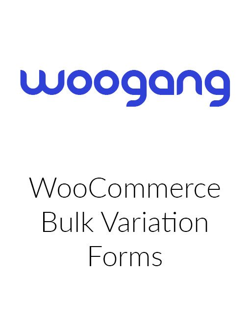 WooCommerce Bulk Variation Forms