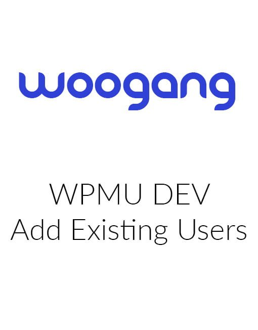 WPMUDEV Add Existing Users
