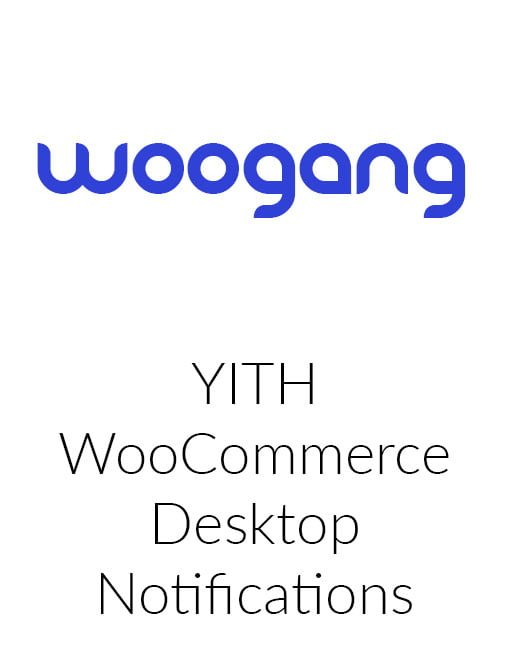 YITH WooCommerce Desktop Notifications