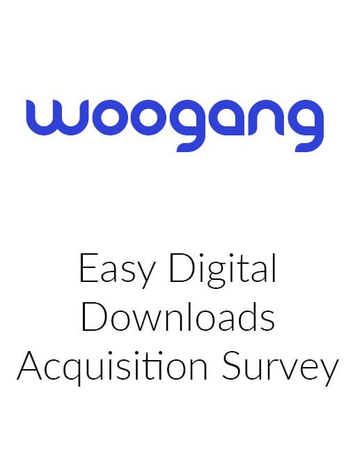 Easy Digital Downloads Acquisition Survey