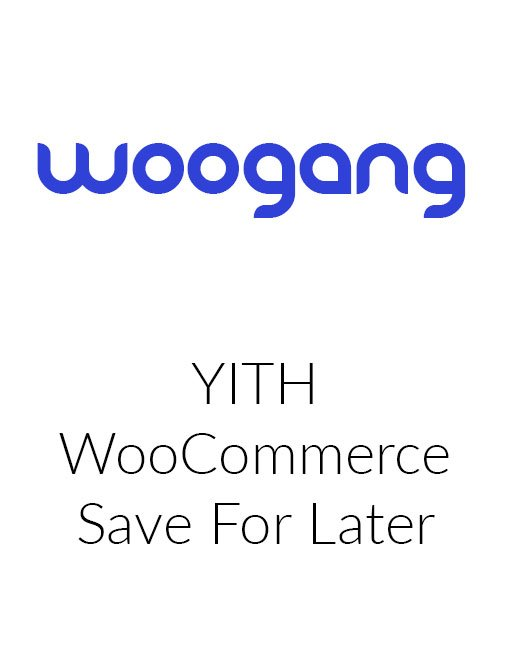 YITH WooCommerce Save For Later